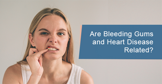 Are Bleeding Gums and Heart Disease Related?